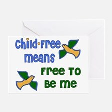 Child-Free Me Greeting Card