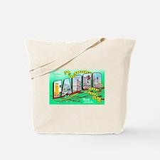 Fargo North Dakota Greetings Tote Bag
