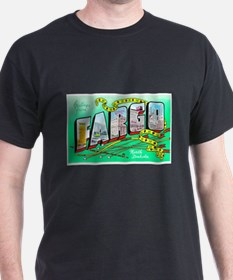 Fargo North Dakota Greetings (Front) T-Shirt