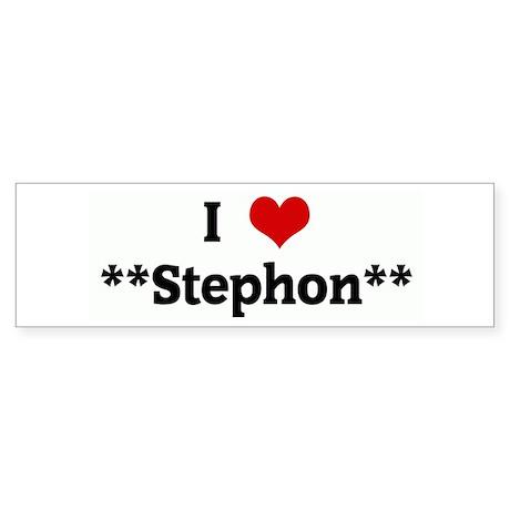 I Love **Stephon** Bumper Sticker