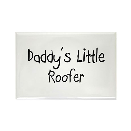 Daddy's Little Roofer Rectangle Magnet (10 pack)