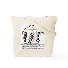 Gold Fever Prospecting Claim Tote Bag