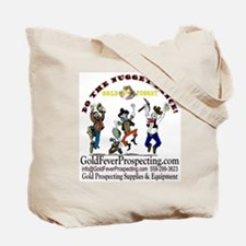 Gold Fever Prospecting Claim Tote Bag