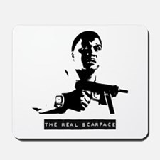 The Real Scarface Mousepad