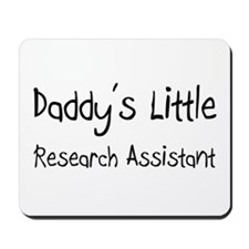 Daddy's Little Research Assistant Mousepad