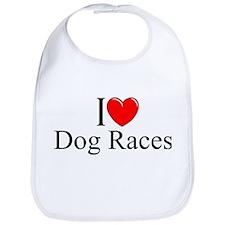 """I Love (Heart) Dog Races"" Bib"