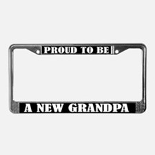 Proud New Grandpa License Plate Frame