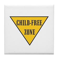 Child-Free Zone Tile Coaster