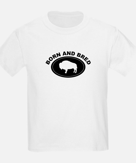 BORN AND BRED BUFFALO T-Shirt