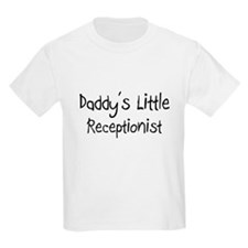 Daddy's Little Receptionist T-Shirt