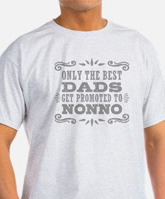 The Best Dads Get Promoted To Nonno T-Shirt