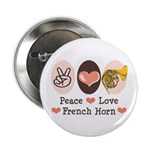 Peace Love French Horn 2.25