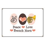 Peace Love French Horn Banner