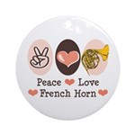 Peace Love French Horn Ornament (Round)