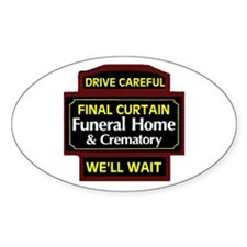 DRIVE CAREFULLY Oval Decal
