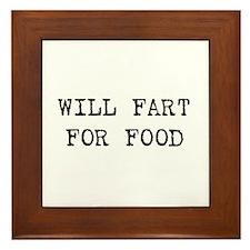 Will fart for food Framed Tile