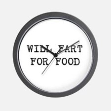 Will fart for food Wall Clock