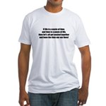 If Life is a Waste of Time Fitted T-Shirt