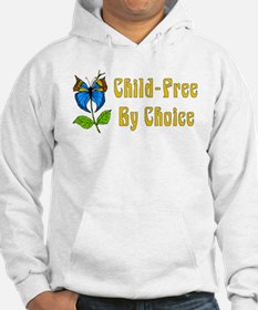 Child-Free By Choice Hoodie