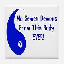No Semen Demons Tile Coaster