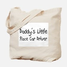 Daddy's Little Race Car Driver Tote Bag