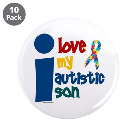 """I Love My Autistic Son 1 3.5"""" Button (10 pack)"""