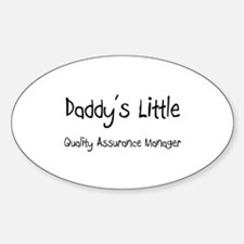 Daddy's Little Quality Assurance Manager Decal