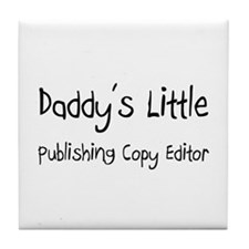 Daddy's Little Publishing Copy Editor Tile Coaster
