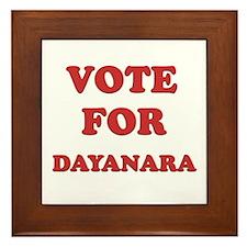 Vote for DAYANARA Framed Tile