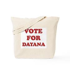 Vote for DAYANA Tote Bag