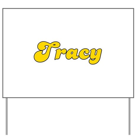 Retro Tracy (Gold) Yard Sign