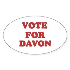 Vote for DAVON Oval Decal