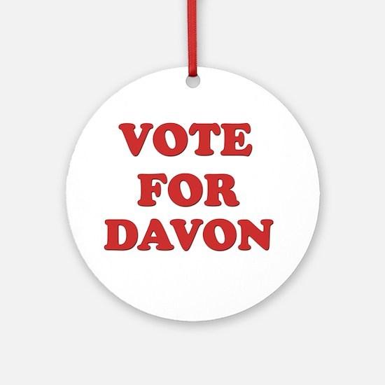Vote for DAVON Ornament (Round)