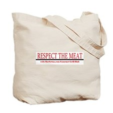 Respect The Meat! Tote Bag