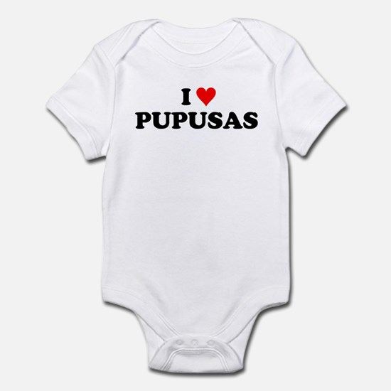 I Love Pupusas Infant Bodysuit