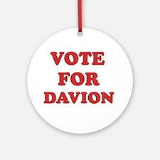 Vote for DAVION Ornament (Round)