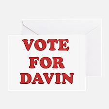 Vote for DAVIN Greeting Card