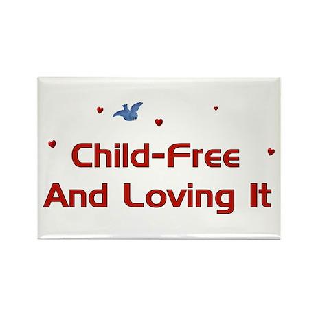 Child-Free Loving It Rectangle Magnet