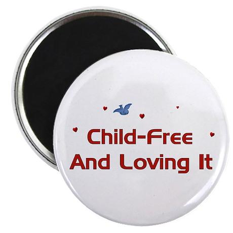 "Child-Free Loving It 2.25"" Magnet (10 pack)"
