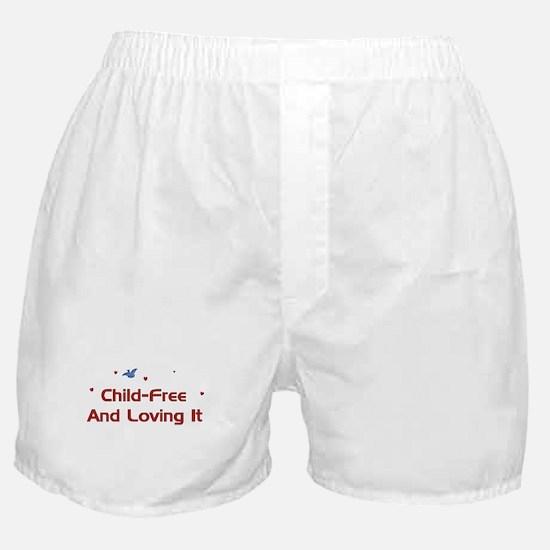 Child-Free Loving It Boxer Shorts