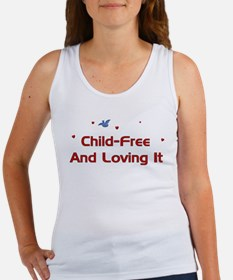 Child-Free Loving It Women's Tank Top
