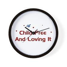 Child-Free Loving It Wall Clock