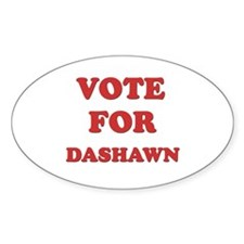 Vote for DASHAWN Oval Decal