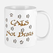Cats Not Brats Mug