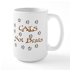 Cats Not Brats Mug