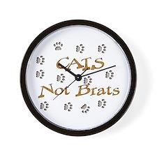 Cats Not Brats Wall Clock