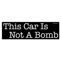 This Car Is Not a Bomb bumper sticker