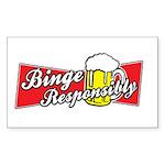 Binge Responsibly Rectangle Sticker