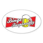 Binge Responsibly Oval Sticker