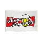 Binge Responsibly Rectangle Magnet